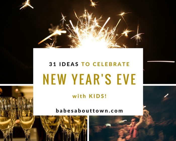 31 ideas to celebrate New Year's Eve with Kids