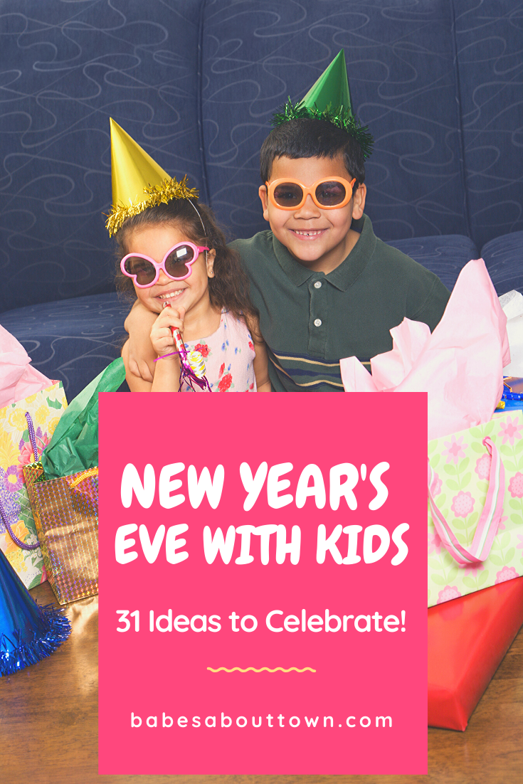 31 ideas for New Year\'s Eve (with kids)