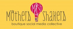 Mothers and Shakers boutique social media collective