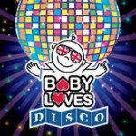 Baby Loves Disco: Bag a Free Family Ticket!