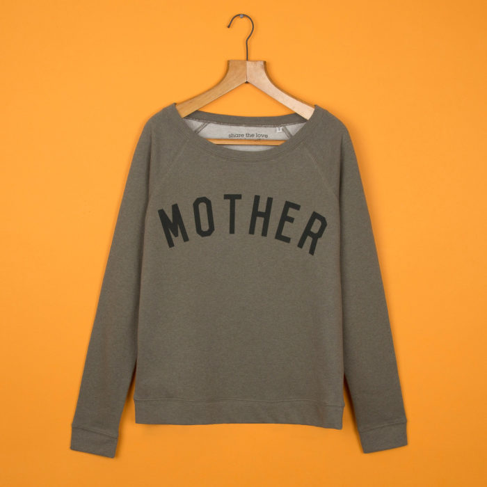 Mother sweatshirt