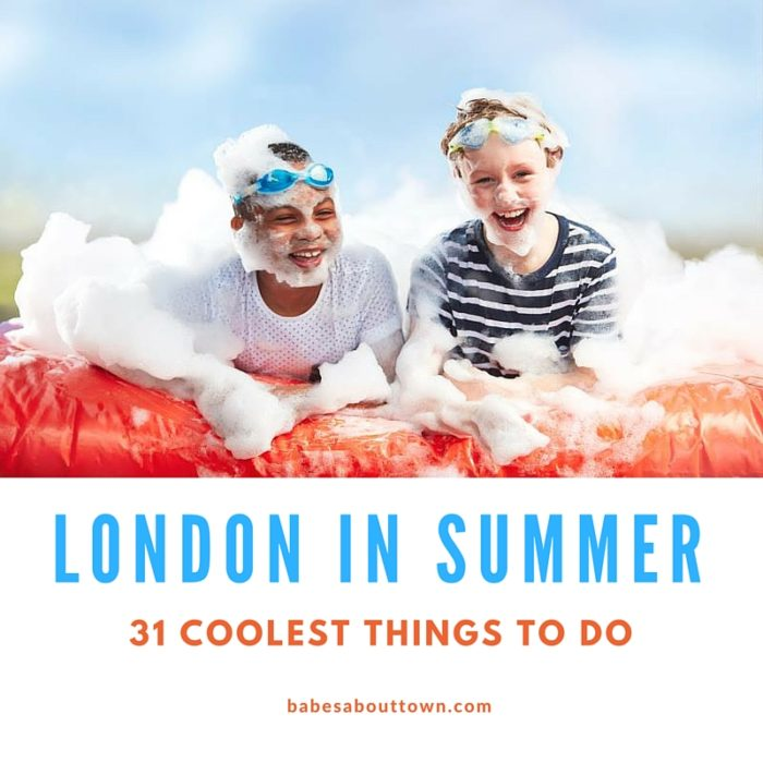London in Summer: 31 coolest things to do