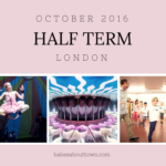 October Half Term London Kids Scoop
