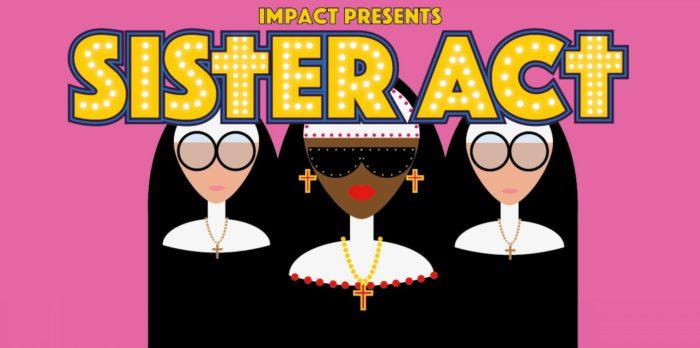 Sister Act Impact