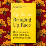 Bringing Up Race with Your Kids: Book Announcement! + Helpful Resources